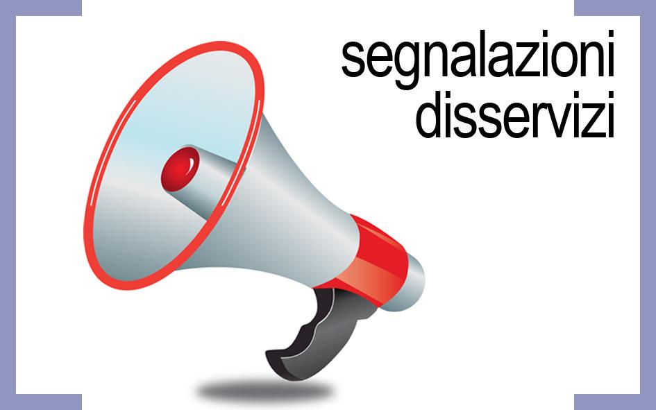 SEGNALAZIONE GUASTI E DISSERVIZI