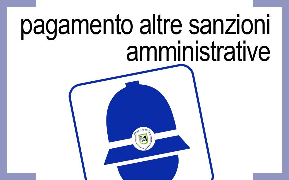 PAGAMENTO ALTRE SANZIONI AMMINISTRATIVE