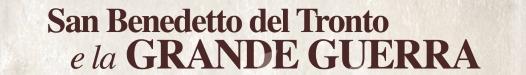 San Benedetto del Tronto e la Grande Guerra