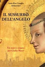 """Incontri con l'autore: Anna Rita Cinaglia presenta """"Il sussurro dell'angelo"""""""