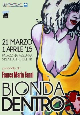 """Il manifesto della mostra """"Bionda Dentro"""""""