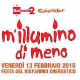 """Venerdì 13 febbraio torna """"M'Illumino di Meno"""""""
