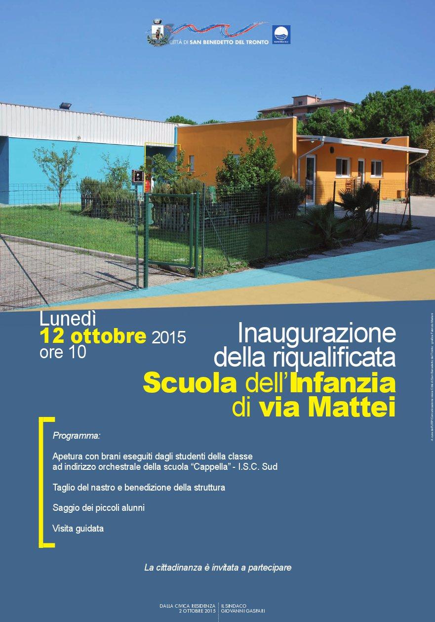 Il manifesto dell'inaugurazione della riqualificata scuola di via Mattei