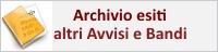 Archivio esiti  - Altri Bandi e Avvisi Pubblici