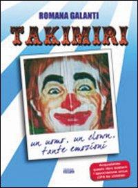 In un libro l'epopea del circo Takimiri