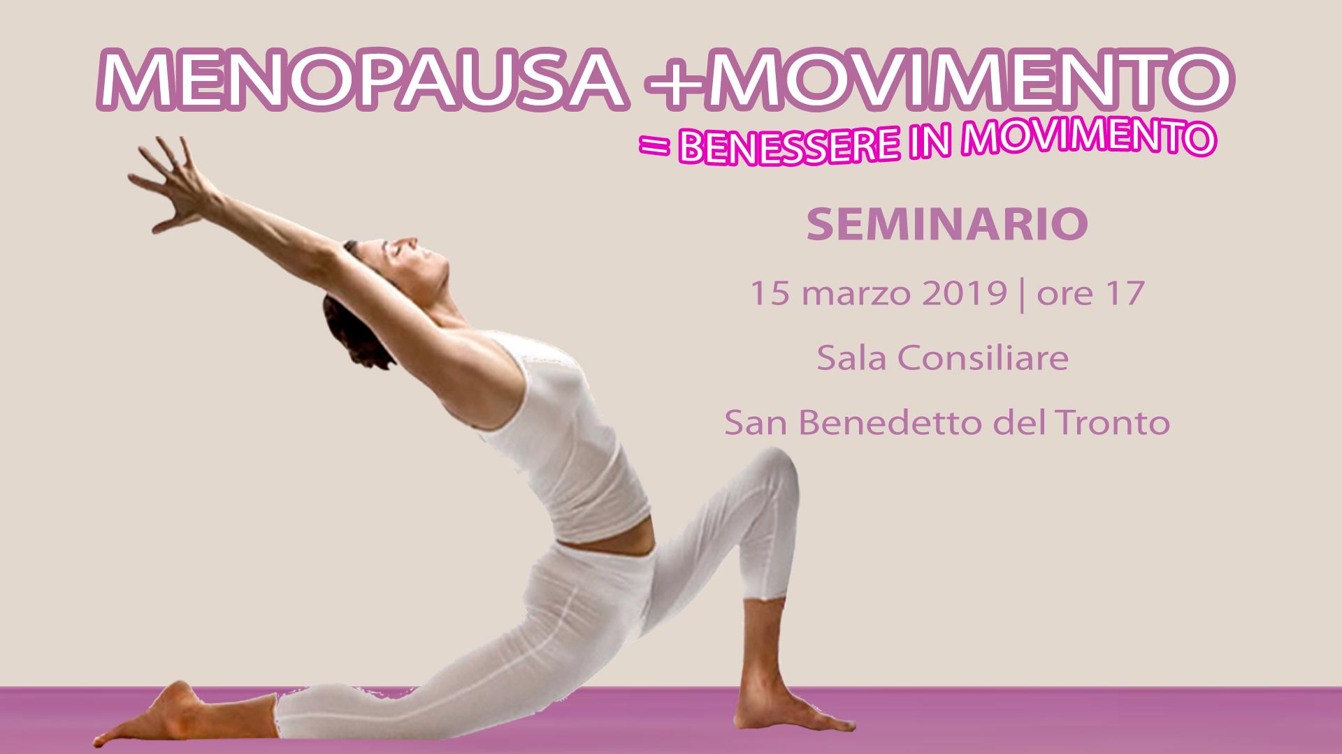 MENOPAUSA +MOVIMENTO= Benessere in movimento